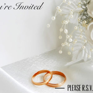 You're Invited – Please R.S.V.P.