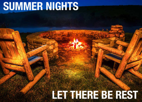 Summer Nights – Let There Be Rest – Day 7
