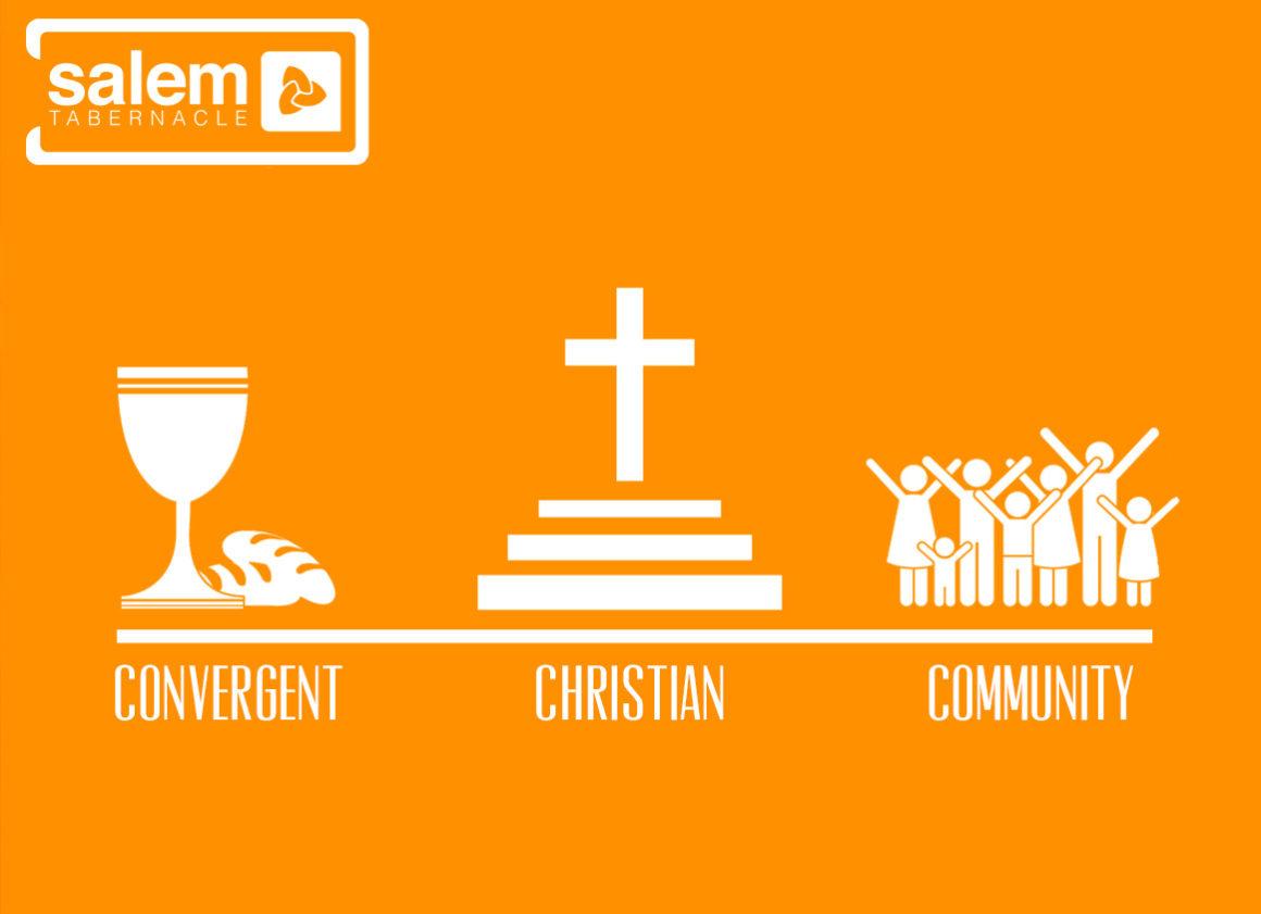 Salem Tabernacle – Convergent, Christian, Community – part 3