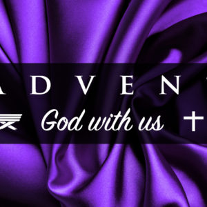 Advent – God With Us – week 2