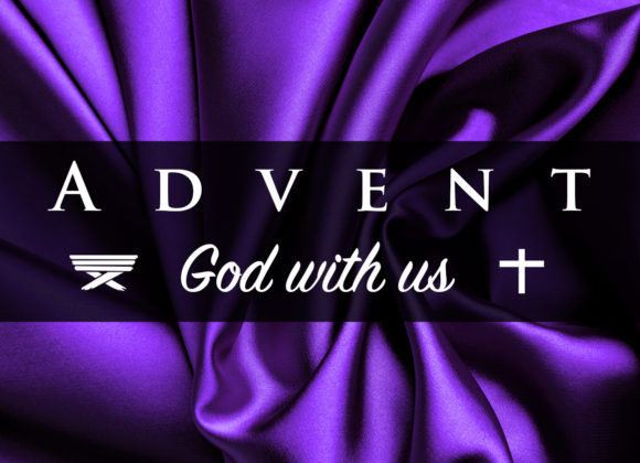 Advent – God With Us – Week 1